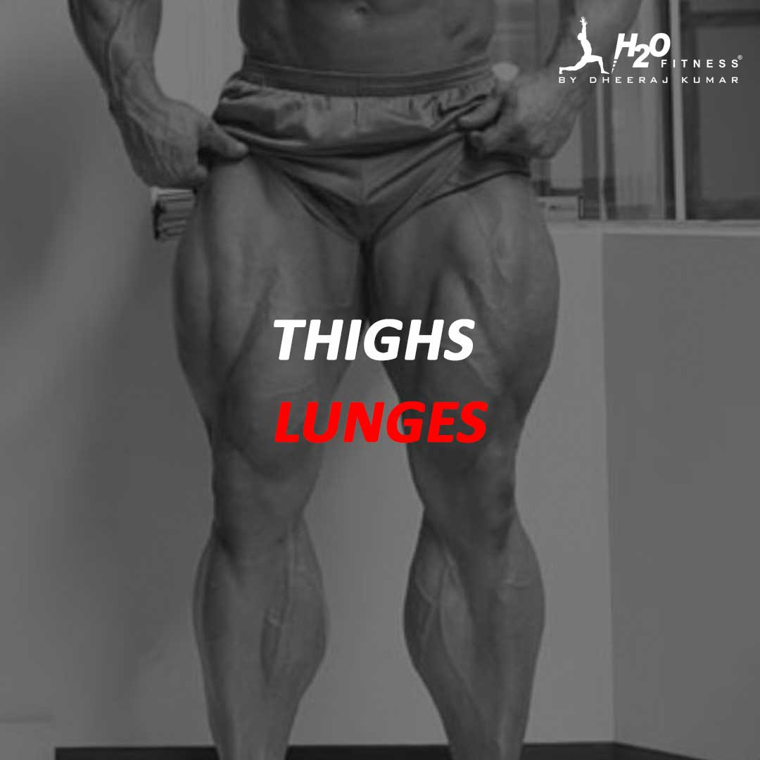Thigh - Lunges